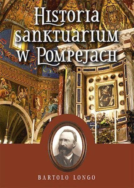 Książka: Historia Sanktuarium w Pompejach