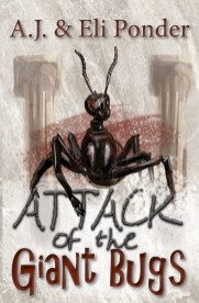 """Attack of the Giant Bugs a """"You Choose Adventure"""" book"""