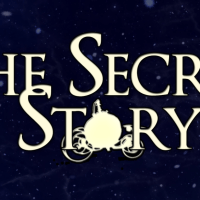 The Secret Story - Fairy Tales are more than they seem