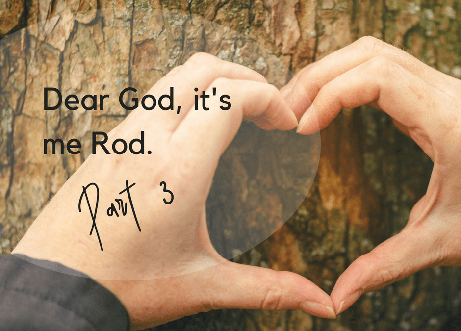 Dear God, it's me Rod
