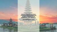 Ingin Touring ke Bali Dengan Menggunakan Mobil? Perhatikan Beberapa Hal Berikut