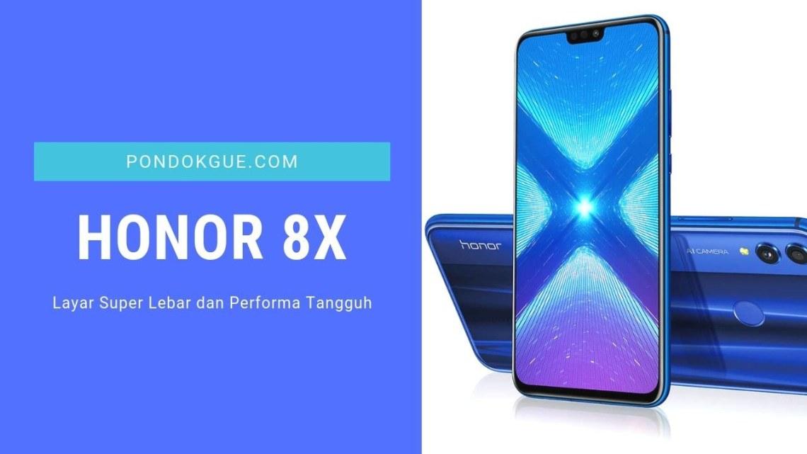 Honor 8X - 3 Rekomendasi Smartphone Ramadhan Terbaik