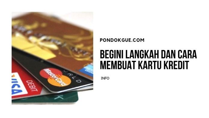 Begini Langkah dan Cara Membuat Kartu Kredit