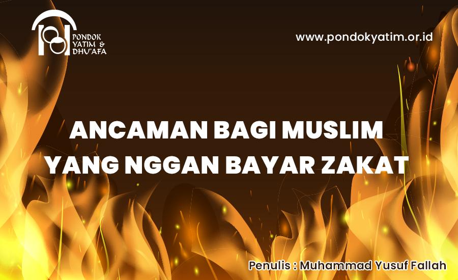 Ancaman Bagi Muslim yang enggan Bayar Zakat
