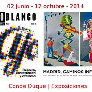 02 junio - 12 octubre - 2014 | Conde Duque | Exposiciones | Veranos de la Villa 2014 | Madrid