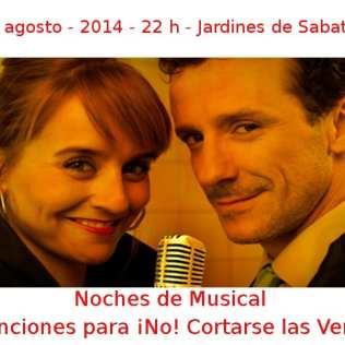 07 agosto - 2014 - 22:00 h | Jardines de Sabatini | Canciones para ¡No! Cortarse las Venas - 'Noche de Musical' | Veranos de la Villa 2014 - Madrid