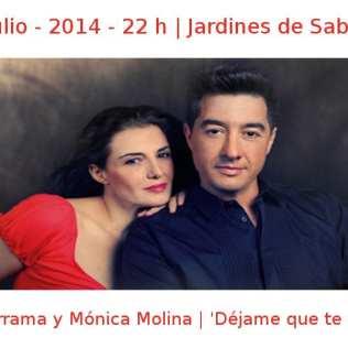 16 julio - 2014 - 22:00 h | Jardines de Sabatini | Valderrama y Mónica Molina - 'Déjame que te cante' | Veranos de la Villa 2014 | Madrid