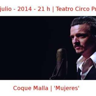 17 julio - 2014 - 21:00 h | Teatro Circo Price | Coke Malla - 'Mujeres' | Veranos de la Villa 2014 | Madrid
