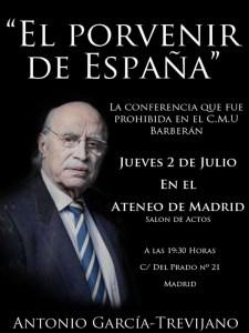 Antonio García-Trevijano | 'El Porvenir de España' | Ateneo de Madrid | Barrio de las Letras | Madrid | 02-07-2015 | Cartel