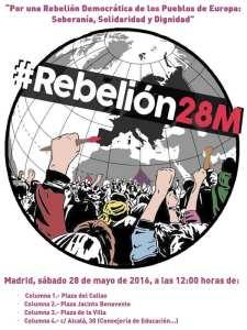 #Rebelión28M   Día Europeo de Acción   Por una Rebelión Democrática de los Pueblos de Europa: Soberanía, Dignidad y Solidaridad   28/05/2016   Cartel