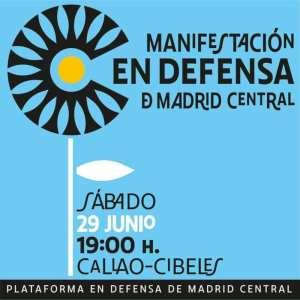 Manifestación en Defensa de Madrid Central | 29/06/2019 | Callao - Cibeles | Madrid | Plataforma en Defensa de Madrid Central | Cartel