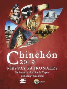 Fiestas de Chinchón 2019 | En honor de la Virgen de Gracia y San Roque | 09-18/08/2019 | Chinchón | Comunidad de Madrid | Cartel