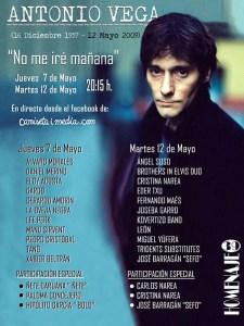 No me iré mañana | Homenaje online a Antonio Vega | 'Bolo' García y Camiseta imedia | 07 y 12/05/2020 | Facebook Camiseta imedia | Cartel