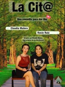 La Cit@   ArteRCiopelada   Rocío Ruiz y Claudia Mulero   Una comedia para dar like   Cartel