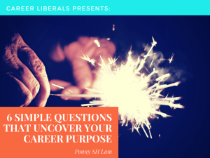 6 Questions to uncover career Purpose
