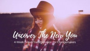 Uncover The New You