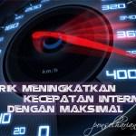 Cara Meningkatkan Kecepatan Internet di hp Android (No Root)