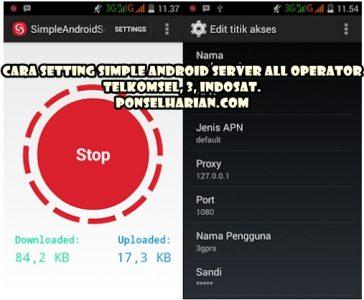CARA setting simple android server telkomsel 3 indosat