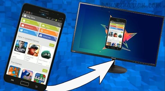 cara menampilkan layar android di komputer