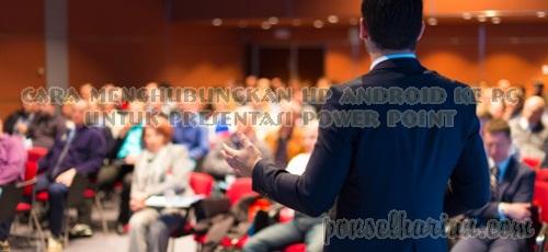 cara presentasi powerpoint dengan hp android