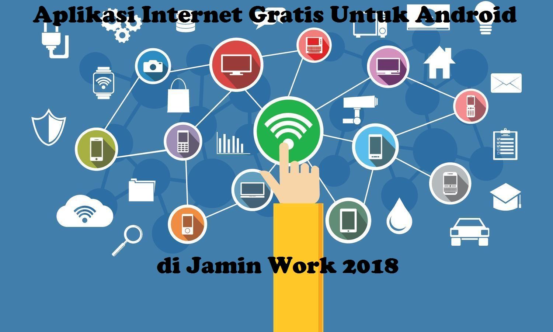 kumpulan cara internet gratis 2018
