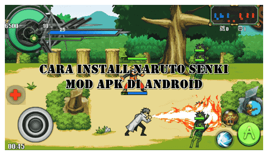 Cara Install Naruto Senki Mod Apk di Android