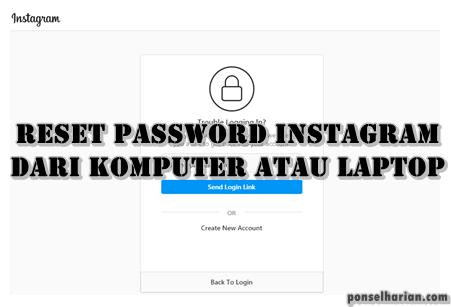 Reset Password Instagram dari komputer atau PC