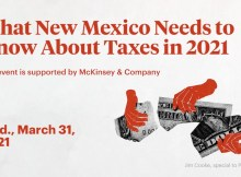 What New Mexico Needs to Know About Taxes in 2021