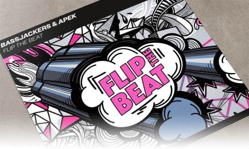 Bassjackers & Apek Flip The Beat Spinnin' Records - edm marzo 2019