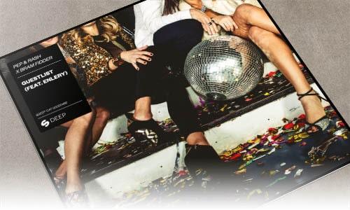 Pep & Rash x Bram Fidder Guestlist (feat. Enlery) Spinnin' Deep - edm marzo 2019