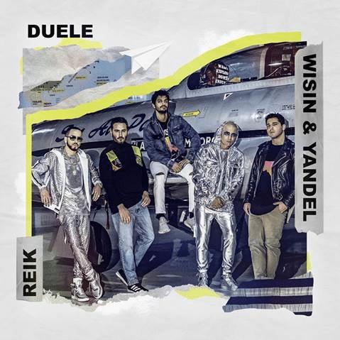 Reik -Duele-Wisin y Yandel.