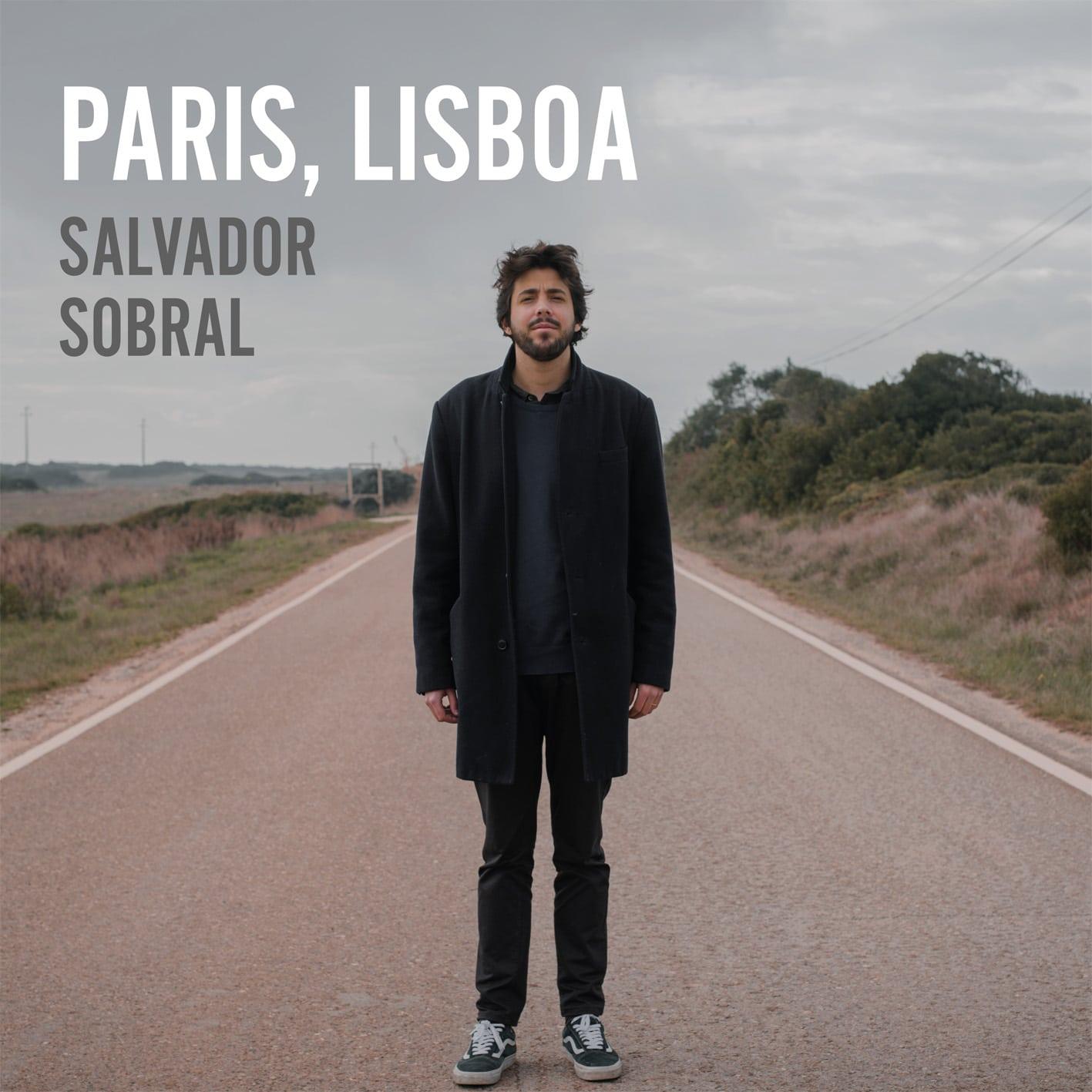 Salvador Sobral PARIS, LISBOA