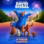 Marzo 2019 Música Nueva David Bisbal Parque Magico