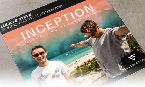 Lucas & Steve Inception (Ultra Live Anthem 2019) Spinnin' Records