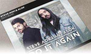 Steve Aoki & Alok Do It Again Spinnin' Records