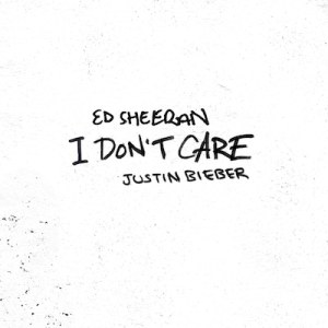 Ed sheeran justin bieber i don't care