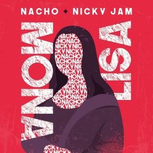 Nacho Mona Lisa nicky jam