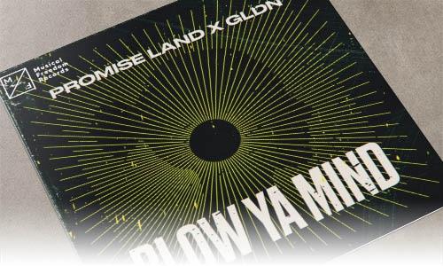 Promise Land x GLDN Blow Ya Mind Musical Freedom