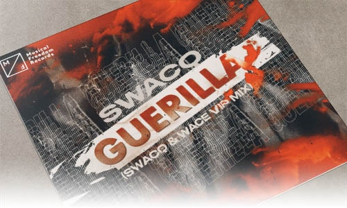 SWACQ Guerilla (SWACQ & Wace VIP Mix) Musical Freedom edm junio 2019