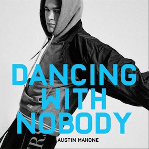 Austin mahone dancing with nobody