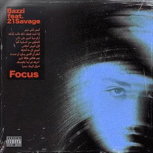 """Bazzi estrena """"focus"""" con 21 savage"""