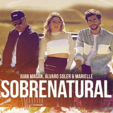 Juan Magán Sobrenatural Álvaro Soler Marielle.