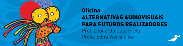 BANNER Oficina Alternativas Audiovisuais
