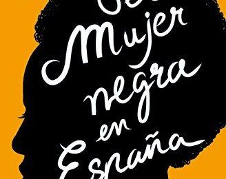 Ser mujer negra en España de Desirée Bela-Lobedde