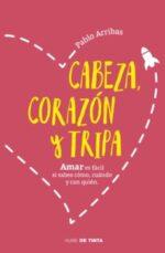 Cabeza, corazón y tripa de Pablo Arribas