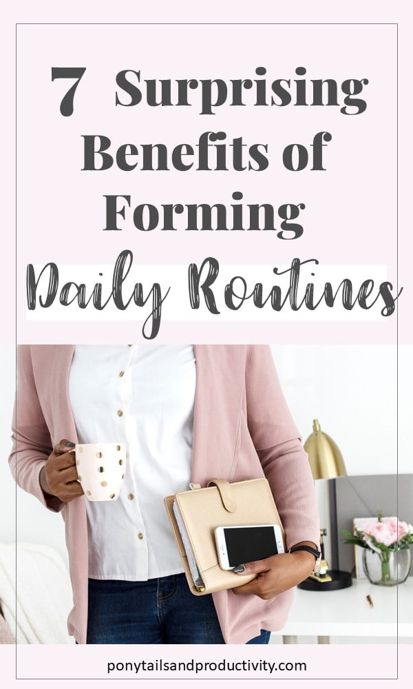 benefits of daily routines