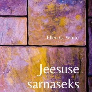 E-raamat – Jeesuse Sarnaseks, Ellen White