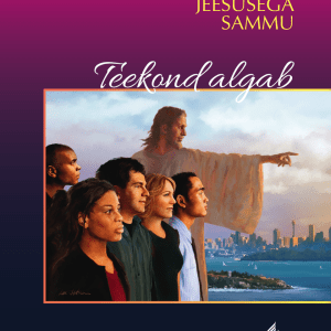 Teekond Algab – Pea Jeesusega Sammu 1. Osa