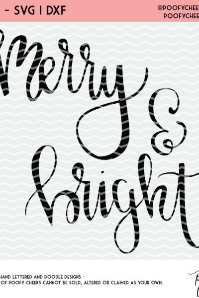 Merry and Bright Free Christmas Cut File – Hand Lettered Design for Silhouette and Cricut