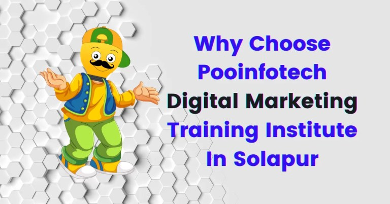 Why choose Pooinfotech Digital Marketing Institute?